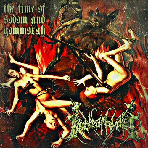Nuclear Blaze - The Time of Sodom and Gommorah (2017)