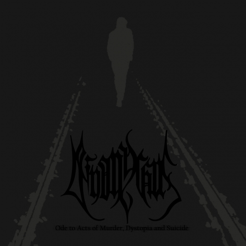 Deinonychus - Ode to Acts of Murder, Dystopia and Suicide (2017)