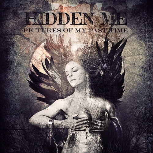 Hidden Me - Pictures of My Past Time (EP) (2017)