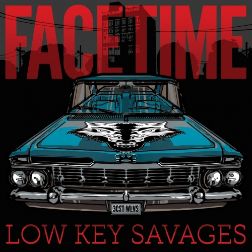 Facetime - Low Key Savages (EP) (2017)