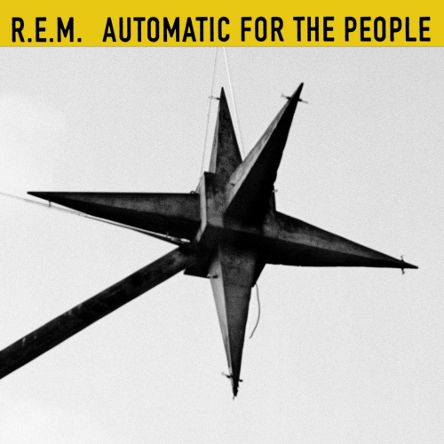 R.E.M. - Automatic For The People (25th Anniversary Edition) (2017)