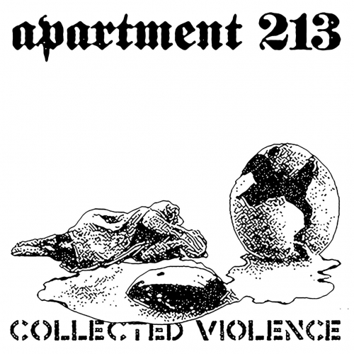 Apartment 213 - Collected Violence (2017)
