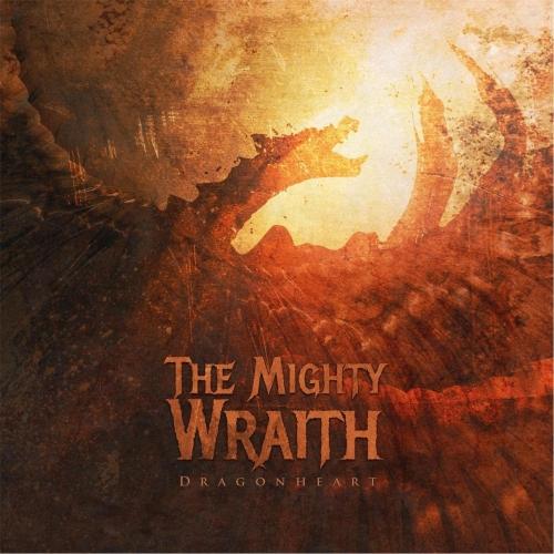The Mighty Wraith - Dragonheart (EP) (2017)