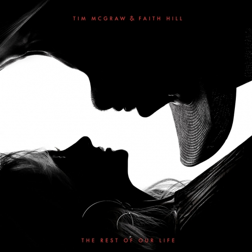 Tim McGraw & Faith Hill - The Rest of Our Life (2017)