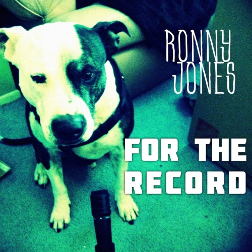 Ronny Jones - For the Record (2017)