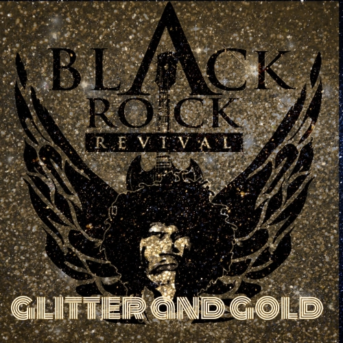 Black Rock Revival - Glitter and Gold (EP) (2017)