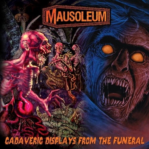 Mausoleum - Cadaveric Displays from the Funeral (2017)