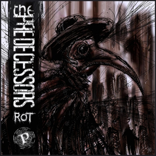 The Predecessors - Rot (EP) (2017)