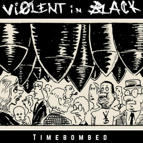 Violent in Black - Timebombed (2017)