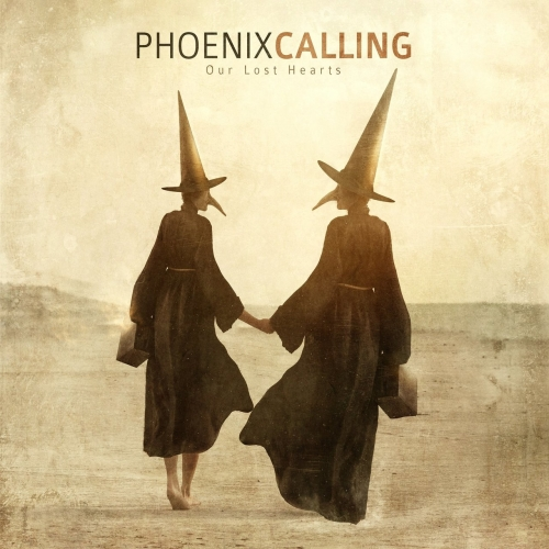Phoenix Calling - Our Lost Hearts (2017)