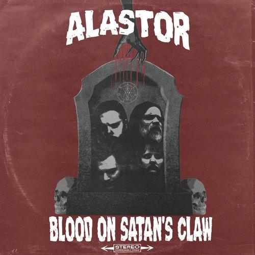 Alastor - Blood on Satan's Claw (EP) (2017)