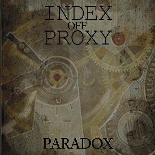 Index off Proxy - Paradox (2017)