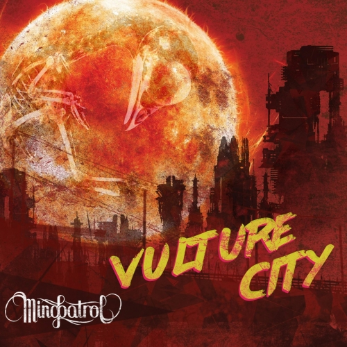 Mindpatrol - Vulture City (2017)