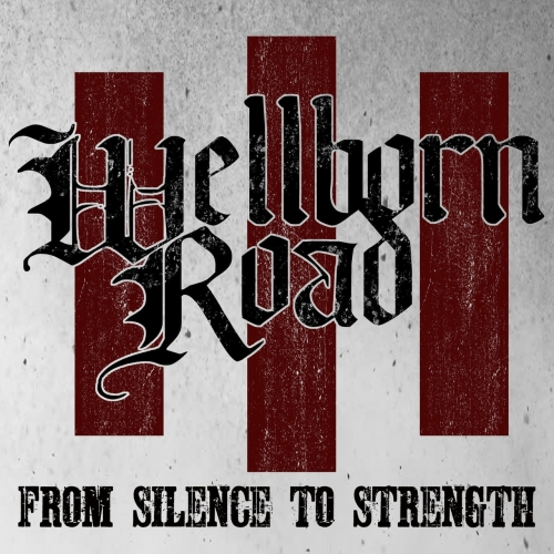 Wellborn Road - From Silence to Strength (EP) (2017)