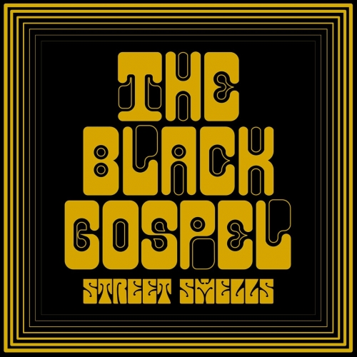 Street Smells - The Black Gospel (2017)