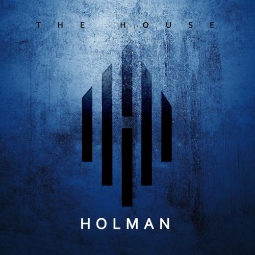 Holman - The House (2017)
