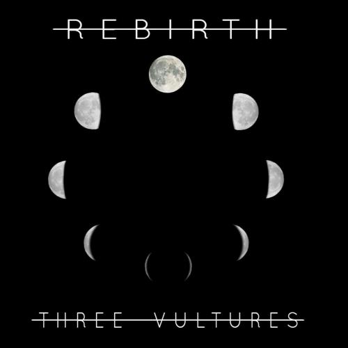Three Vultures - Rebirth (2017)
