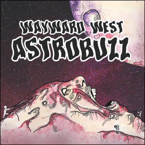Wayward West - Astrobuzz (2017)