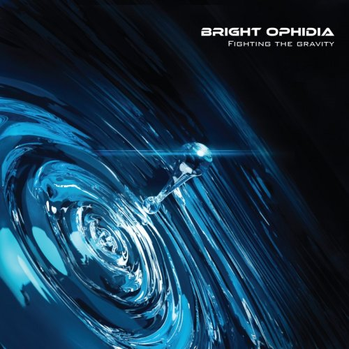 Bright Ophidia - Fighting the Gravity (2017)