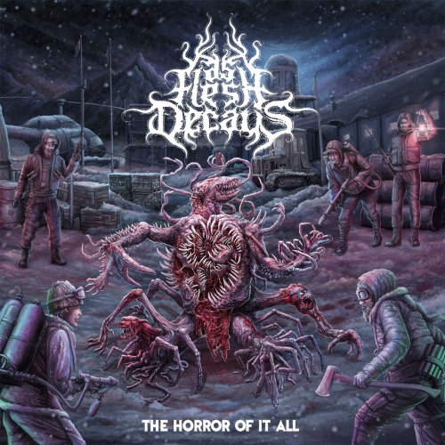 As Flesh Decays - The Horror Of It All (2017)