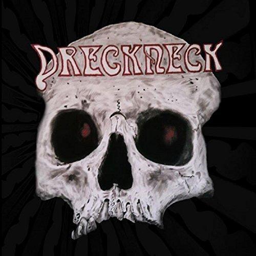 Dreckneck - Dreckneck (2017)