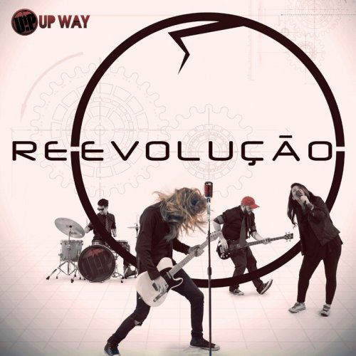Up Way - Re-Evolução (2017)