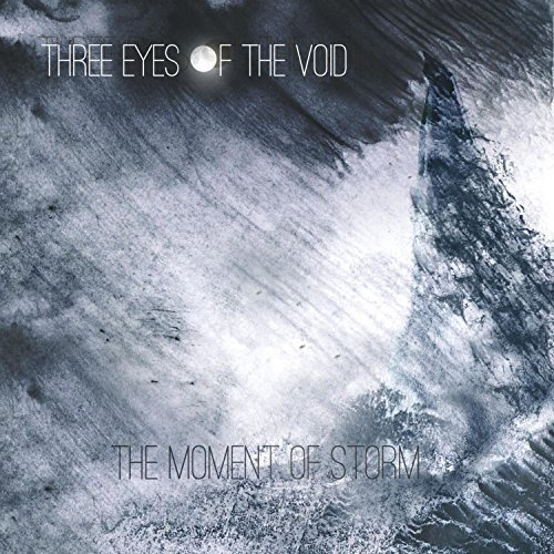 Three Eyes of the Void - The Moment of Storm [EP] (2017)