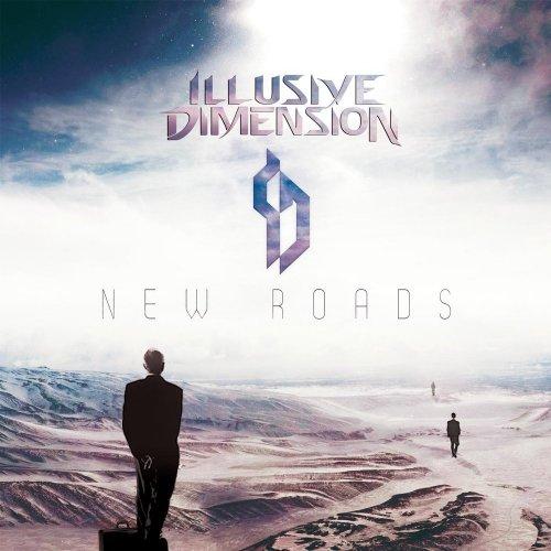Illusive Dimension - New Roads (2017)
