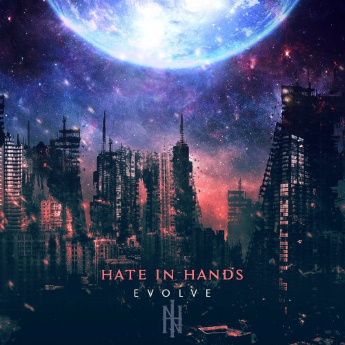 Hate In Hands - Evolve (2017)