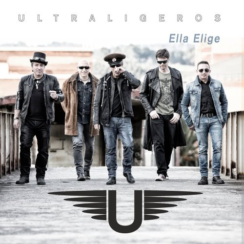 Ultraligeros - Ella Elige (2017)