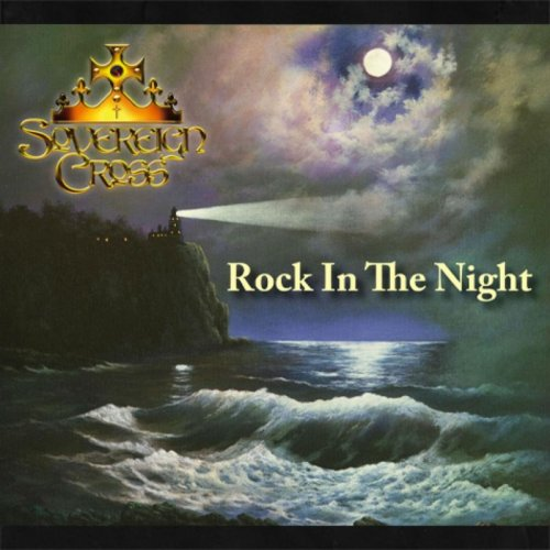 Sovereign Cross - Rock In The Night (2017)