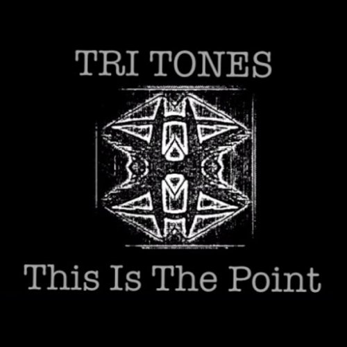 Tri Tones - This Is the Point (2017)