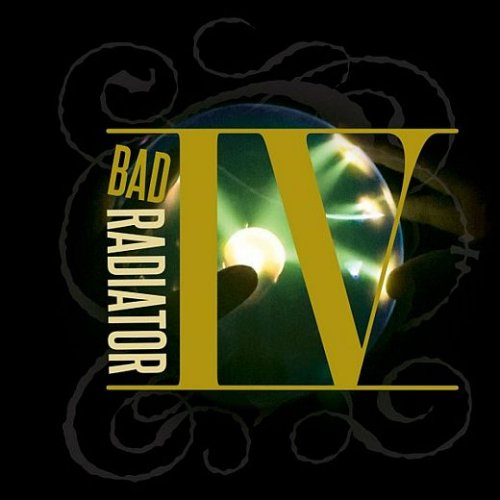 Bad Radiator - IV (2017)