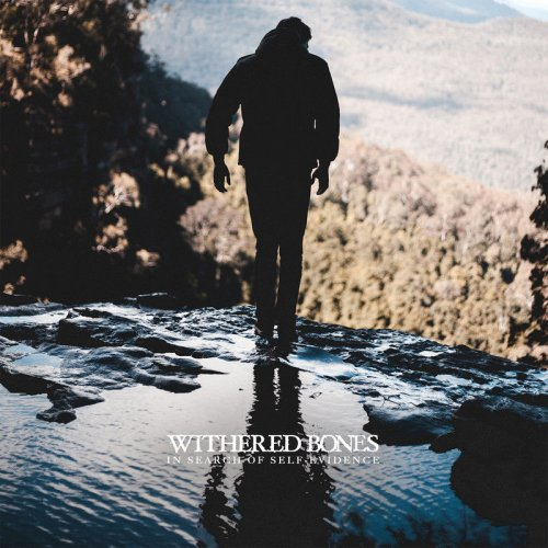 Withered Bones - In Search of Self-Evidence (2017)