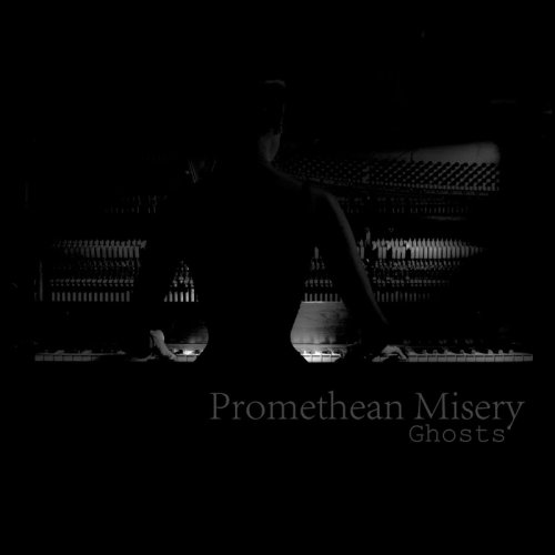Promethean Misery - Ghosts (2017)