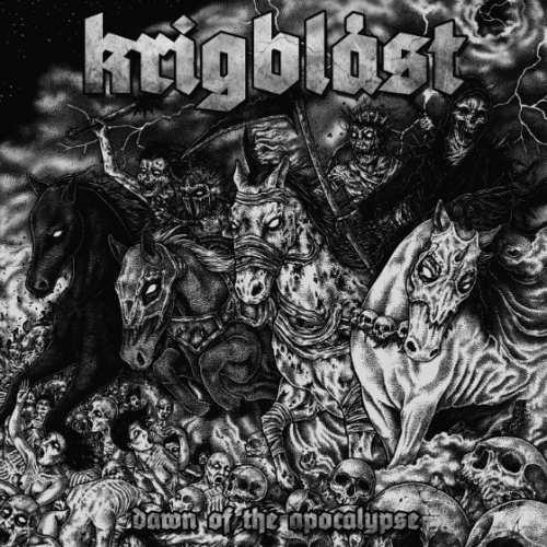 Krigblåst - Dawn Of The Apocalypse (2017)