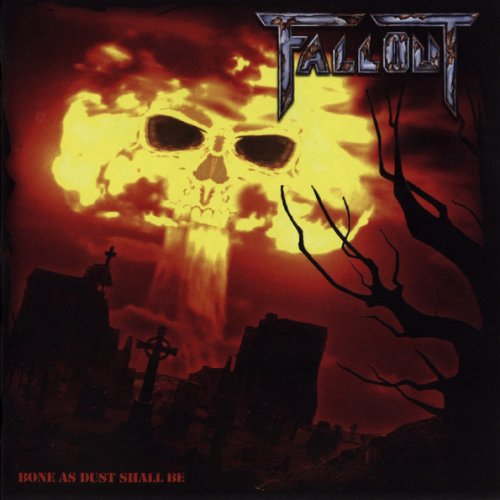 Fallout - Bone As Dust Shall Be (2009)