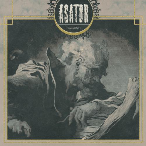 Asator - Fragmente (2017)