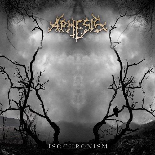 Aphesis - Isochronism (2017)