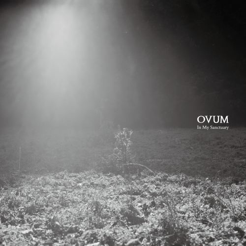 Ovum - In My Sanctuary (2017)