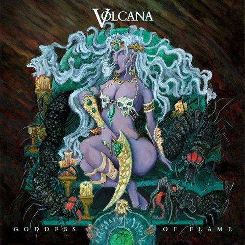 Volcana - Goddess Of Flame (2017)