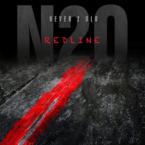 Never 2 Old - Redline (2017)