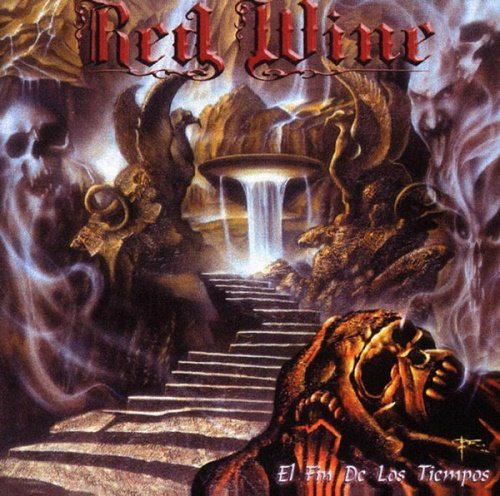 Red Wine - El Fin De Los Tiempos (2002)