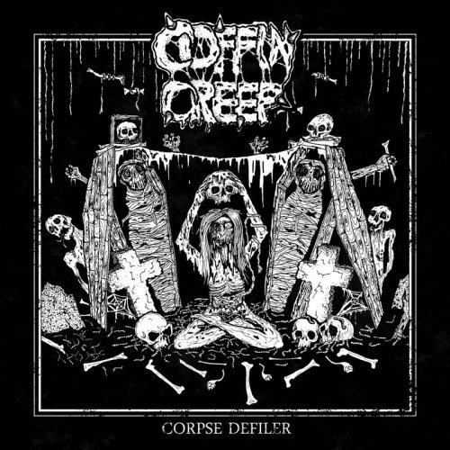 Coffin Creep - Corpse Defiler (2017)