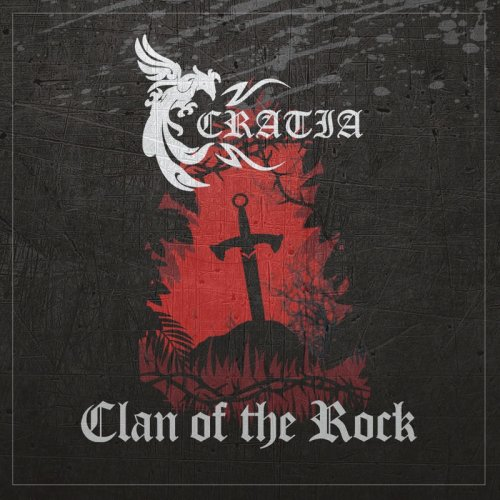 Cratia - Clan Of The Rock (2017)