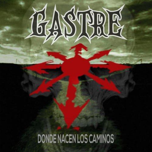 Gastre - Donde Nacen Los Caminos (2017)