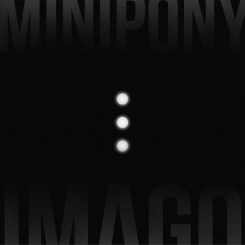 Minipony - Imago (2017)