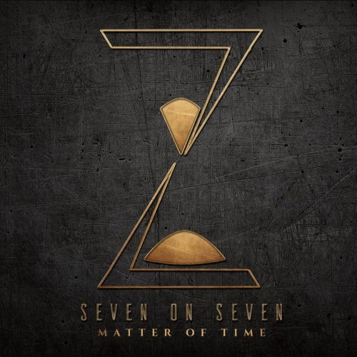 Seven On Seven - Matter Of Time (2017)