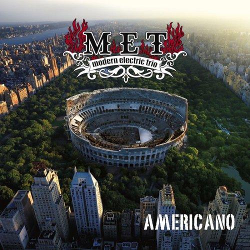 Modern Electric Trio - Americano (2017)