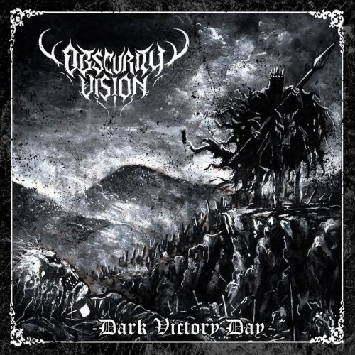 Obscurity Vision - Dark Victory Day (2017)